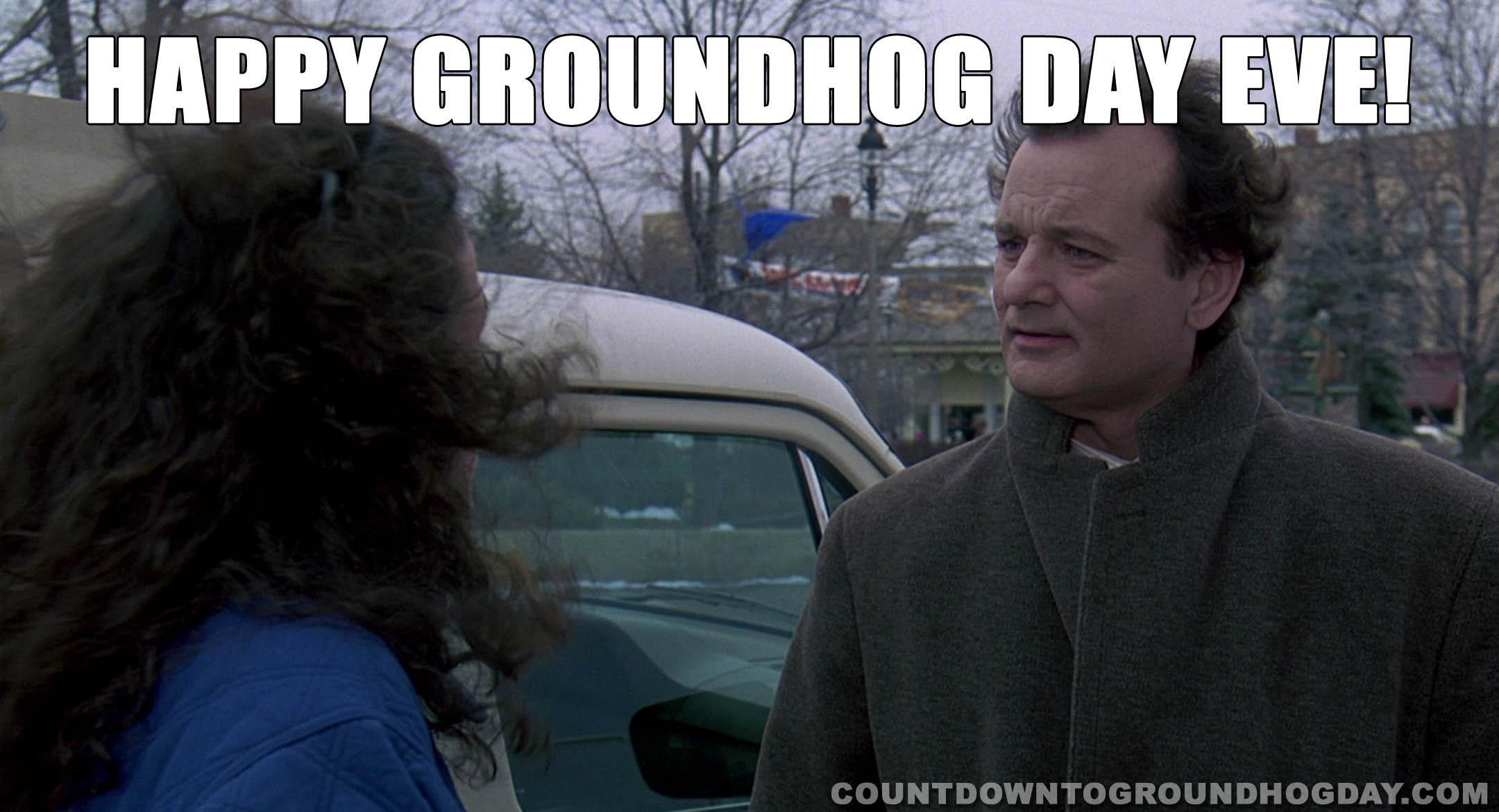 Happy Groundhog Day Eve