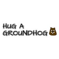 Hug a groundhog